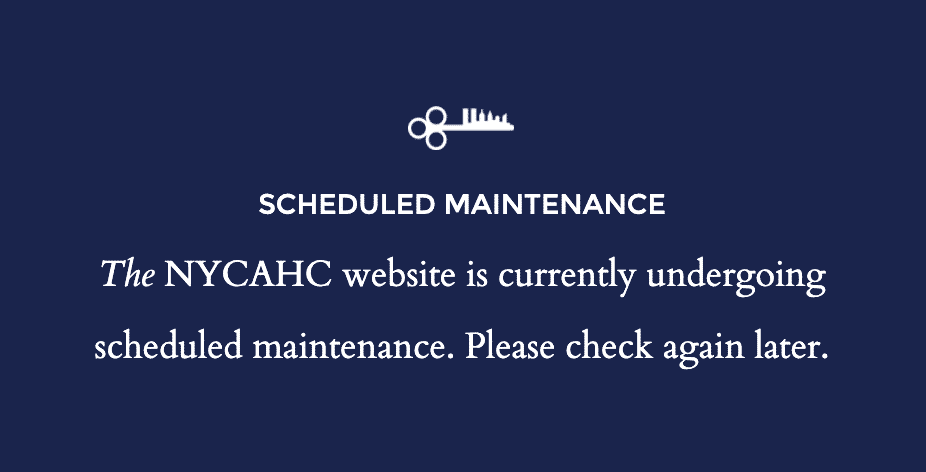 The NYCAHC website is currently undergoing scheduled maintenance. Please check again later.